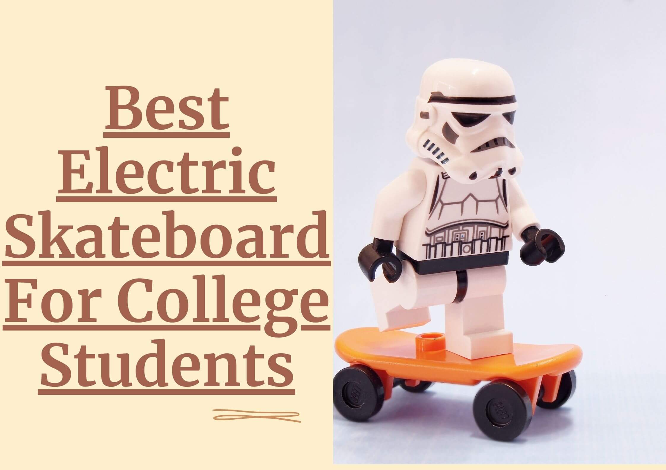 Best Electric Skateboard For College Students ( Longboard For Campus)