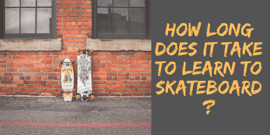 How Long Does It Take to Learn to Skateboard?