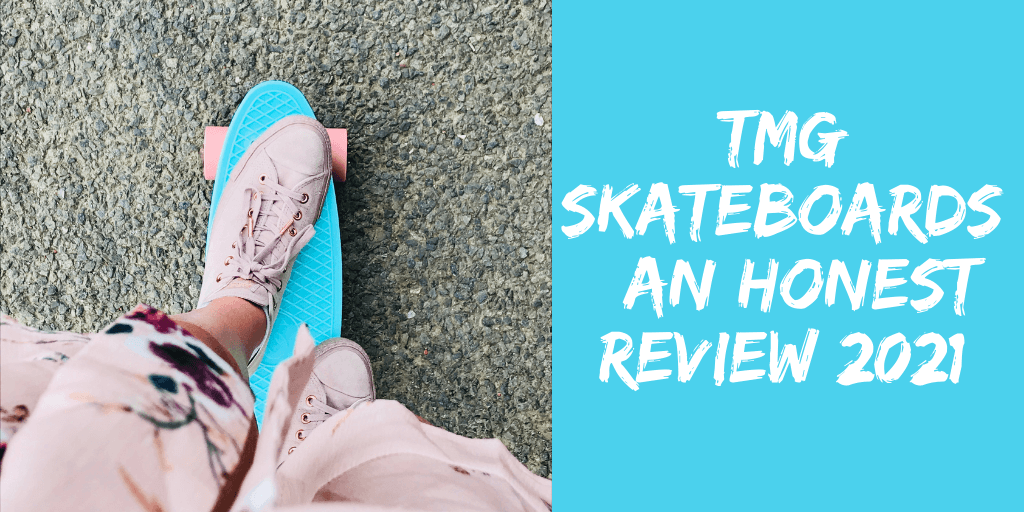 TMG Skateboards: An Honest Review and Buyer Guide