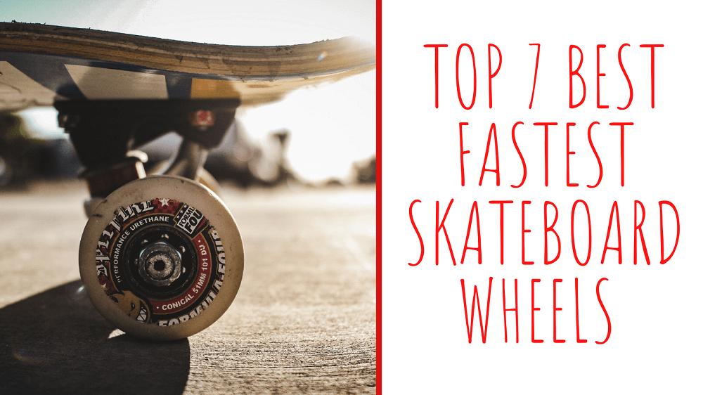 Best Skateboard Wheels For Cruising & Tricks ( Quiet Smooth & Fast)